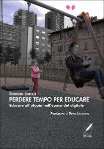 Perdere tempo per educare